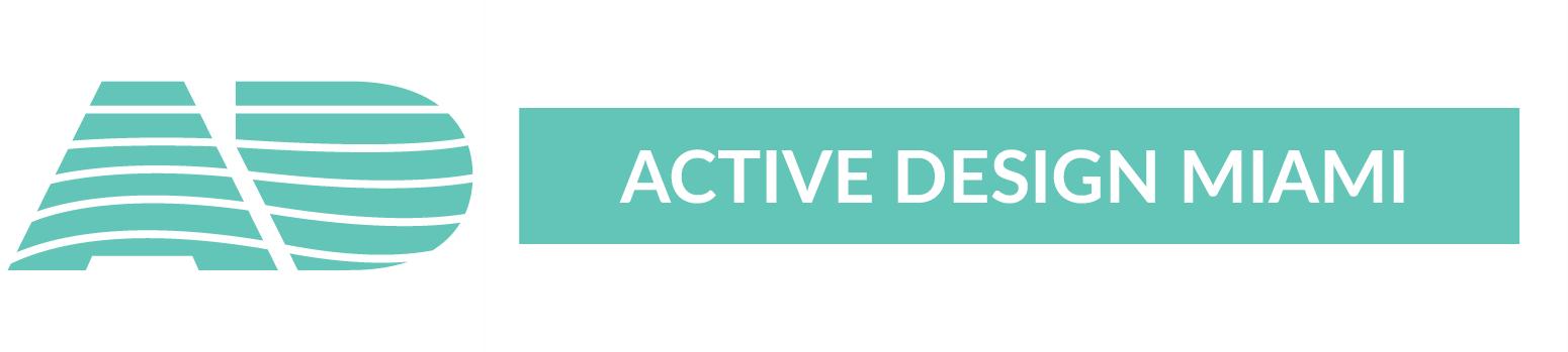 Active Design Miami